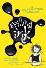 Spilling Ink: A Young Writer's Handbook Cover Image