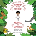 Samad in the Forest: English-Bemba Bilingual Edition Cover Image