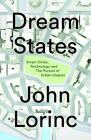 Dream States: Smart Cities and the Pursuit of Utopian Urbanism Cover Image