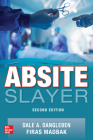 Absite Slayer, 2nd Edition Cover Image