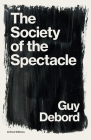 The Society of the Spectacle (Critical Editions) Cover Image