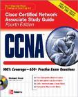 CCNA Cisco Certified Network Associate Study Guide: Exam 640-802 [With CDROM] Cover Image