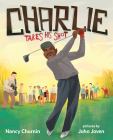 Charlie Takes His Shot: How Charlie Sifford Broke the Color Barrier in Golf Cover Image