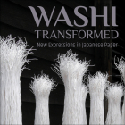 Washi Transformed: New Expressions in Japanese Paper Cover Image