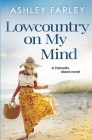 Lowcountry On My Mind Cover Image