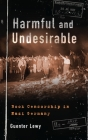 Harmful and Undesirable: Book Censorship in Nazi Germany Cover Image
