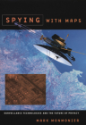 Spying with Maps: Surveillance Technologies and the Future of Privacy Cover Image