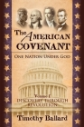 The American Covenant Vol 1: One Nation under God: Establishment, Discovery and Revolution Cover Image