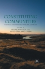 Constituting Communities: Political Solutions to Cultural Conflict Cover Image