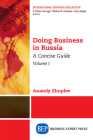 Doing Business in Russia, Volume I: A Concise Guide Cover Image