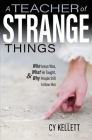 A Teacher of Strange Things Cover Image