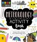 STEM Starters for Kids Meteorology Activity Book: Packed with Activities and Meteorology Facts Cover Image