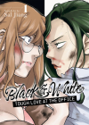 Black and White: Tough Love at the Office Vol. 1 Cover Image