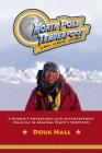 North Pole Tenderfoot: A Rookie Goes on a North Pole Expedition Following in Admiral Peary's Footsteps Cover Image