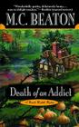 Death of an Addict (A Hamish Macbeth Mystery #15) Cover Image