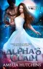 Alpha's Claim: Urban Fantasy Romance Cover Image