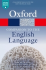 Oxford Companion to the English Language (Oxford Quick Reference) Cover Image