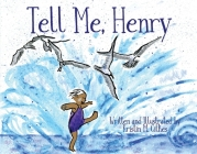 Tell Me, Henry Cover Image