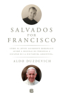 Salvados por Francisco / Saved by Francis Cover Image