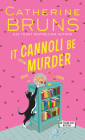 It Cannoli Be Murder Cover Image
