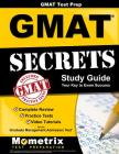 GMAT Test Prep: GMAT Secrets Study Guide: Complete Review, Practice Tests, Video Tutorials for the Graduate Management Admission Test Cover Image