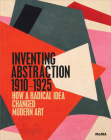 Inventing Abstraction, 1910-1925 Cover Image