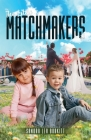 The Little Matchmakers Cover Image