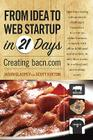 From Idea to Web Start-Up in 21 Days: Creating Bacn.com Cover Image