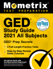GED Study Guide 2021 All Subjects - GED Test Prep Secrets, Full-Length Practice Test, Step-by-Step Review Video Tutorials: [4th Edition Book With Cert Cover Image