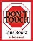Don't Touch This Book Cover Image