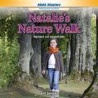 Natalie's Nature Walk: Represent and Interpret Data (Rosen Math Readers) Cover Image