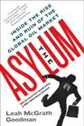 The Asylum: Inside the Rise and Ruin of the Global Oil Market Cover Image