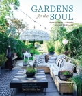 Gardens for the Soul: Sustainable and Stylish Outdoor Spaces Cover Image