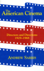 The American Cinema: Directors And Directions 1929-1968 Cover Image