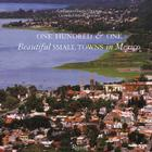 One Hundred & One Beautiful Small Towns in Mexico Cover Image