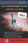 U.S. Citizenship Exam Study Guide 2021: Immigration Test Prep- 100 USCIS Questions and Answers - Naturalization Requirements Cover Image