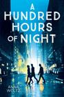 A Hundred Hours of Night Cover Image