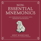 Non-Essential Mnemonics: An Unnecessary Journey Into Senseless Knowledge Cover Image