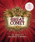 The Great Comet: The Journey of a New Musical to Broadway Cover Image