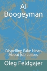 AI Boogeyman: Dispelling Fake News About Job Losses Cover Image