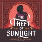 The Theft of Sunlight Lib/E Cover Image
