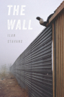 The Wall (Pitt Poetry Series) Cover Image