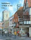 Salisbury: A Walk in the City Cover Image