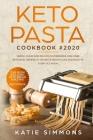 Keto Pasta Cookbook 2020 Cover Image