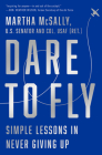 Dare to Fly: Simple Lessons in Never Giving Up Cover Image