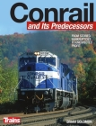 Conrail and Its Predecessors Cover Image