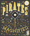 Pirates Magnified: With a 3x Magnifying Glass Cover Image
