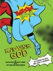 Bazooka Boy's, Knowing God, Bible Study & Workbook Cover Image