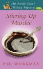 Stirring Up Murder (Auntie Clem's Bakery #4) Cover Image