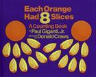 Each Orange Had 8 Slices Cover Image
